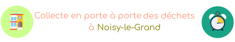 collecte dechets noisy-le-grand
