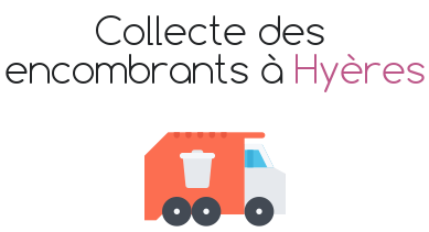 collecte encombrants hyeres