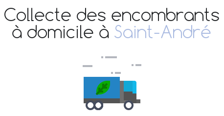 collecte encombrants saint andre