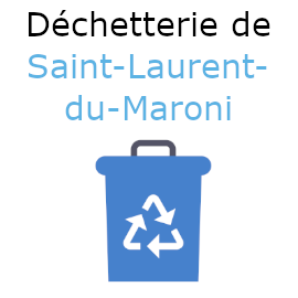 déchetterie Saint-Laurent-du-Maroni