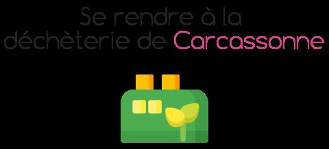 decheterie carcassonne