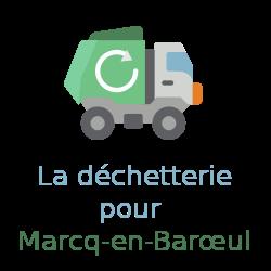 déchetterie Marcq-en-Baroeul