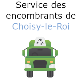 encombrants Choisy-le-Roi
