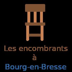 encombrants Bourg-en Bresse