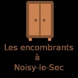 encombrants Noisy-le-Sec