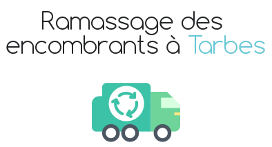 ramassage encombrants tarbes