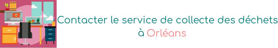 service collecte dechets orleans